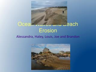 Ocean Waves and Beach Erosion