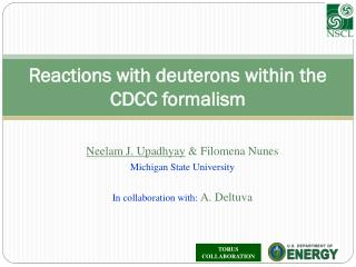 Reactions with deuterons within the CDCC formalism