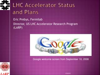LHC Accelerator  Status and Plans