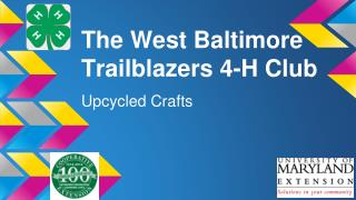 The West Baltimore Trailblazers 4-H Club