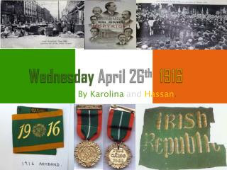 Wednesday April 26 th 1916