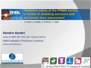 Sandro  Sandri Head  of  ENEA IRP FUAC  lab , Frascati ( Rome )