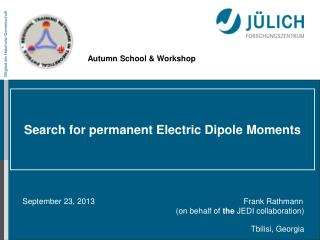 Search for permanent Electric Dipole  Moments