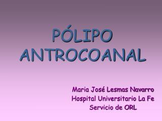 P LIPO ANTROCOANAL