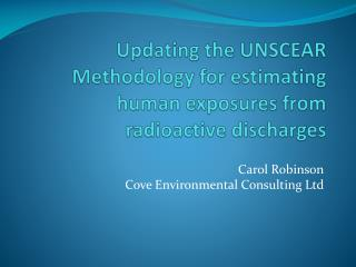 Updating the UNSCEAR Methodology for estimating human exposures from radioactive discharges