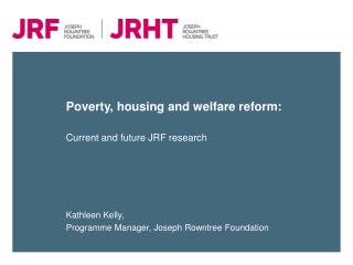 Poverty, housing and welfare reform: