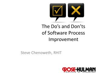 The Do's and Don'ts of Software Process Improvement