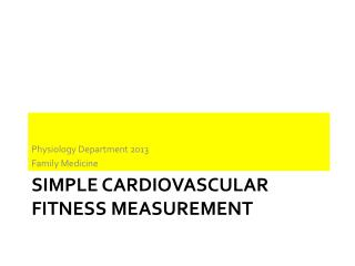 Simple Cardiovascular Fitness Measurement