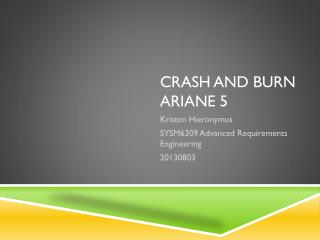 Crash and Burn Ariane  5