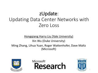 zUpdate : Updating Data Center Networks with Zero Loss