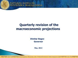 Quarterly revision of the macroeconomic projections