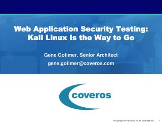 Web Application Security Testing: Kali Linux Is the Way to Go