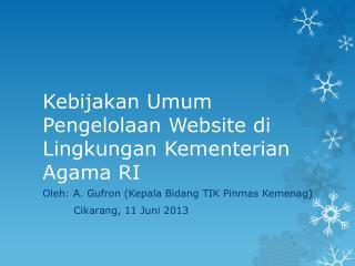 Kebijakan Umum Pengelolaan Website di Lingkungan Kementerian Agama RI