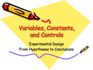 Variables, Constants, and Controls