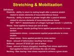 Stretching  Mobilization
