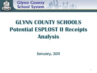 GLYNN COUNTY SCHOOLS Potential ESPLOST II Receipts Analysis