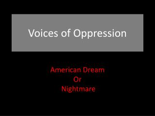 Voices of Oppression