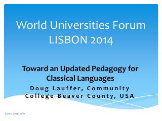 World Universities Forum LISBON 2014