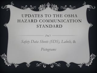 Updates to the OSHA Hazard Communication Standard