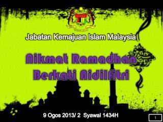 Nikmat Ramadhan Berkati Aidilfitri