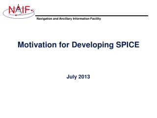 Motivation for Developing SPICE