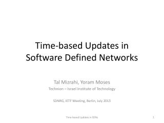 Time-based Updates in  Software Defined Networks