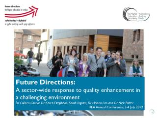 Future Directions: A sector-wide response to quality enhancement in a challenging  environment