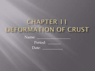 CHAPTER 11 Deformation of Crust
