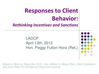 Responses to Client Behavior:  Rethinking Incentives and Sanctions