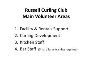 Russell Curling Club Main Volunteer Areas