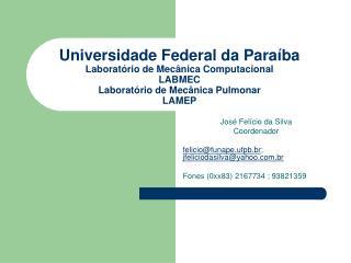 Universidade Federal da Para ba Laborat rio de Mec nica Computacional LABMEC Laborat rio de Mec nica Pulmonar LAMEP