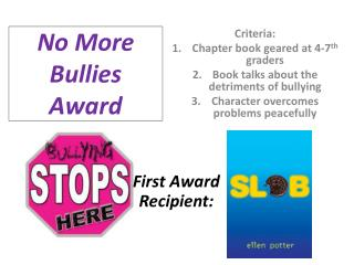 No More  Bullies Award