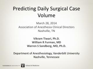 Predicting Daily Surgical Case Volume