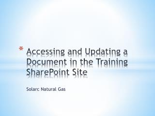 Accessing and Updating a Document in the Training SharePoint Site