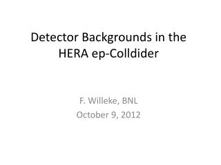 Detector Backgrounds in the HERA  ep-Colldider
