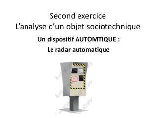 Second exercice  L'analyse d'un objet sociotechnique