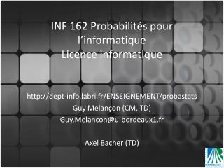 INF 162 Probabilités pour l'informatique Licence informatique