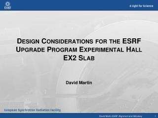 Design Considerations for the ESRF Upgrade Program Experimental Hall EX2 Slab