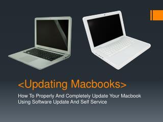 <Updating  Macbooks >