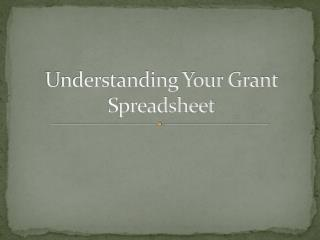 Understanding Your Grant Spreadsheet