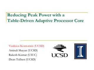 Reducing Peak Power with a  Table-Driven Adaptive Processor Core