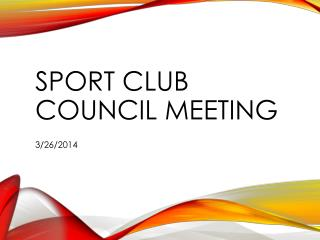 Sport Club Council Meeting