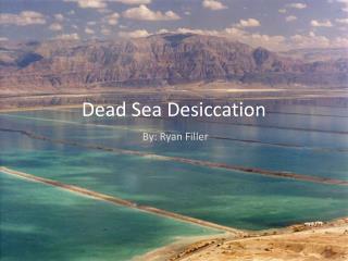 Dead Sea Desiccation