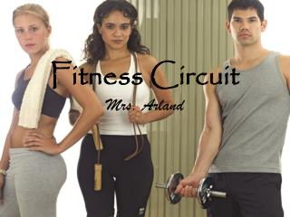 Fitness Circuit Mrs. Arland