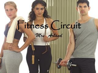 Fitness Circuit Mrs. Arland