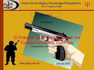 El Fracaso de la Conciencia en los Comportamientos Violentos Psicoanalista Jos  T. Liz rraga O.
