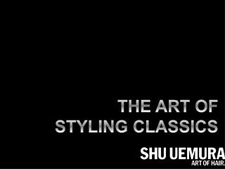THE ART OF STYLING CLASSICS
