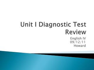 Unit I Diagnostic Test Review