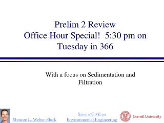 Prelim 2 Review Office Hour Special!  5:30 pm  on Tuesdayin 366
