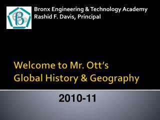 Welcome to Mr.  Ott's Global History & Geography